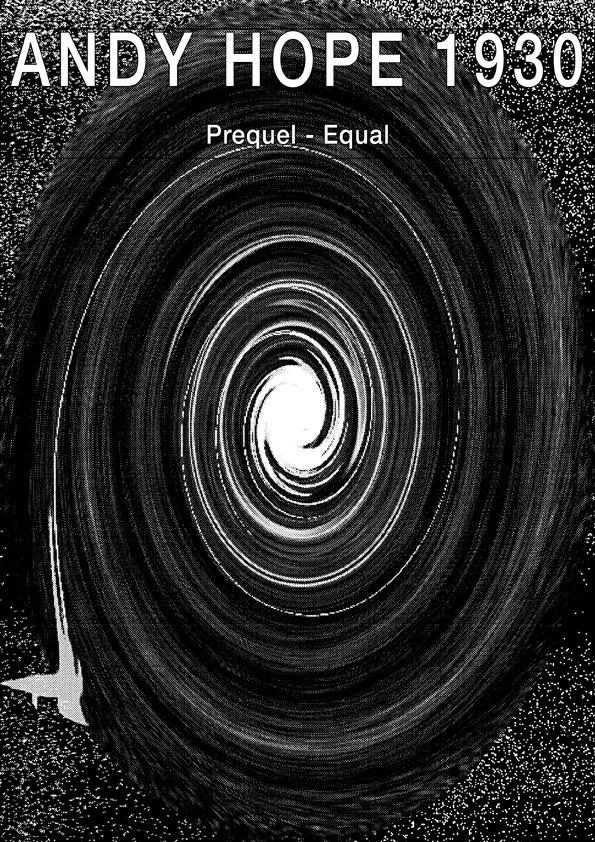 Andy Hope 1930, Cover Publication, Prequel - Equal, 2015